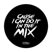 "Ortofon ""CAUSE I CAN DO IT IN THE MIX"" slipmats"
